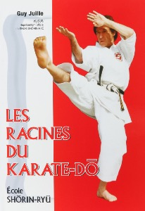 Les racines du Karate-do - Budo Editions