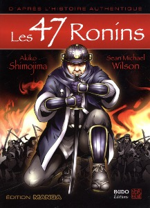 Les 47 Ronins (version manga) - Budo Editions