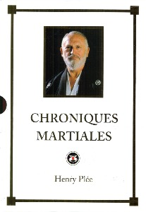 Chroniques martiales - Budo Editions