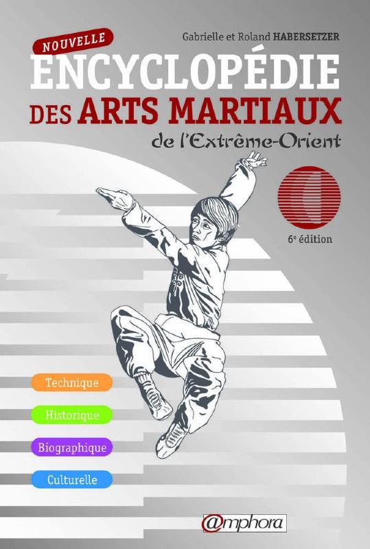 encyclop die des arts martiaux livre amphora