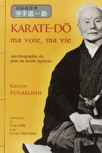 Karate-do Ma voie, ma vie - Budo Editions