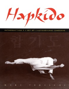 Hapkido: Self défense coréenne  - Budo Editions