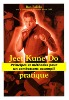 Jeet Kune Do Pratique, principes et méthodes -  Budo Editions