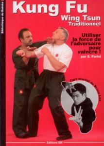 Kung Fu Wing Tsun traditionnel