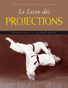 Encyclopédie de combat Les projections - Budo Editions