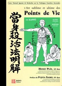 L'art Sublime et Ultime des points de vie Livre Budo Editions