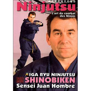 Ninjutsu l'art du combat - Budo International