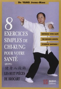 8 exercices simples de Chi Kung - Budo Editions