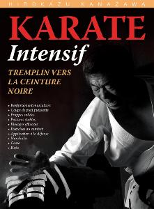 Karaté intensif - Budo Editions