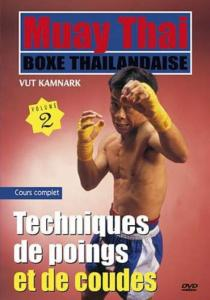 DVD Muay Thai Vol2 Poings et coudes - Budo Editions