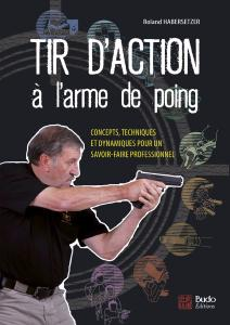Le tir d'action - Budo Editions
