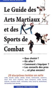 Le guide des arts martiaux - Budo Editions