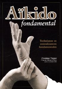 Aïkido fondamental Vol 1 Budo Editions