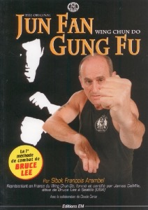Jun Fan Gung Fu : Wing chun do -  Européenne de magazines