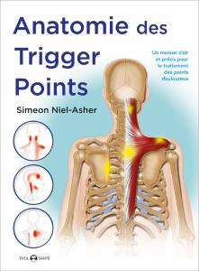 Anatomie des Trigger Points - Budo Editions