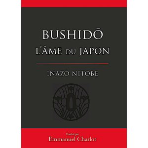 Bushido l'âme du Japon (version reliée) - Budo Editions