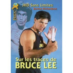 Jeet Kune Do : Sur les Traces de Bruce Lee - Budo International
