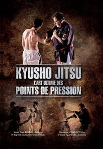 Kyusho Jitsu L'Art des Points de Pression - VP Masberg