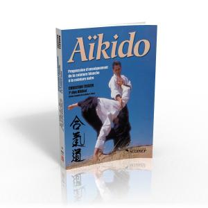 Aïkido : Progression d'enseignement - Budo Editions