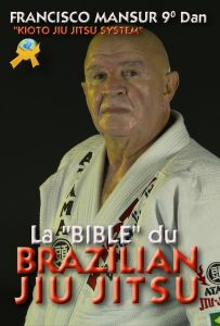 La bible du Brazilian Jiu Jitsu - Budo International