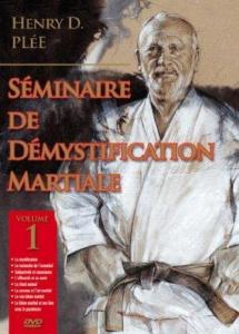 Démystification martiale vol 1 - Budo Editions