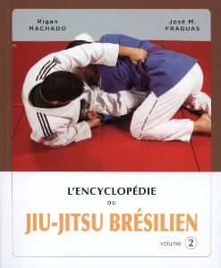 L'encyclopédie du JJB : Volume 2 - Budo Editions