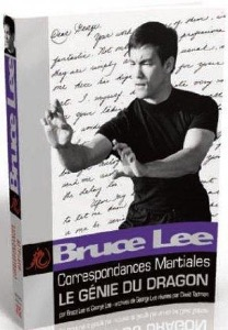 Bruce Lee Correspondances martiales - Budo Editions