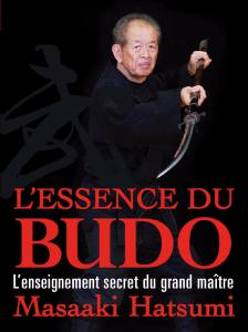 L'essence du budo - Budo Editions